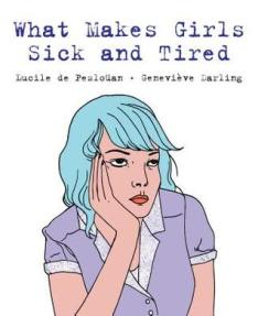 What makes girls sick and tired