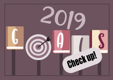 2019 goals check up
